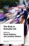 The Body in Everyday Life, , 0415162017