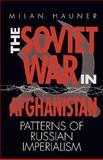The Soviet War in Afghanistan, Milan Hauner, 081918201X