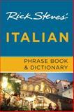 Rick Steves' Italian Phrase Book and Dictionary, Rick Steves, 1612382010