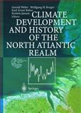 Climate Development and History of the North Atlantic Realm, , 3540432019