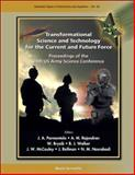 Transformational Science and Technology for the Current and Future Force, , 9812702016