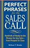 Perfect Phrases for the Sales Call, Brooks, Bill, 0071462015