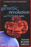 The Genetic Revolution and Human Rights, , 0192862014