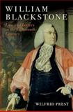 William Blackstone : Law and Letters in the Eighteenth Century, Prest, Wilfrid R., 0199652015