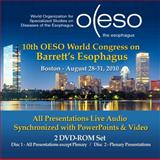 OESO 10th World Congress on Barrett's Esophagus Full Conference Presentations DVD-ROM, Fleetwood Onsite, 0615442013