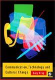 Communication, Technology and Cultural Change, Krug, Gary J., 0761972013