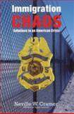 Immigration Chaos, Neville Cramer, 0976282011