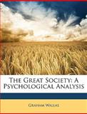 The Great Society, Graham Wallas, 1147902011