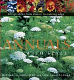 Annuals with Style, Michael A. Ruggiero and Thomas Christopher, 1561582018