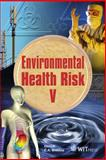 Environmental Health Risk V, C. A. (editor) Brebbia, 1845642015