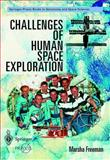 Challenges of Human Space Exploration, Freeman, Marsha, 1852332018