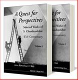 A Quest for Perspectives : Selected Works of S. Chandrasekhar (with Commentary), Chandrasekhar, S. and Wali, K. C., 1860942016
