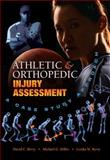 Athletic and Orthopedic Injury Assessment : A Case Study Approach, Berry, David and Miller, Michael G., 1934432016