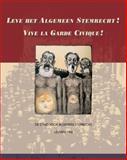 Leve Het Algemeen Stemrecht! Vive la Garde Civique! De Strijd Voor Algemeen Stemrecht, Leuven 1902, P Heyrman, R Hoekx, 907712201X