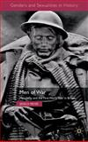 Men of War : Masculinity and the First World War in Britain, Meyer, Jessica, 0230222013