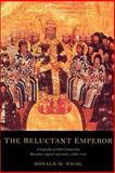 The Reluctant Emperor : A Biography of John Cantacuzene, Byzantine Emperor and Monk, C. 1295-1383, Nicol, Donald M., 0521522013