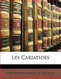 Les Cariatides, Théodore Faullain De Banville, 1148052011