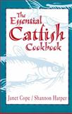 The Essential Catfish Cookbook, Shannon Harper and Janet Cope, 1561642010