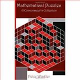 Mathematical Puzzles : A Connoisseur's Collection, Winkler, Peter, 1568812019