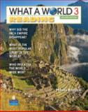 What a World Reading 3 : Amazing Stories from Around the Globe, Broukal, Milada, 0131382012
