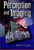 Perception and Imaging, Zakia, Richard D., 0240802012