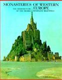 Monasteries of Western Europe, Braunfels, Wolfgang, 0500272018