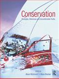 Conservation : Principles, Dilemmas and Uncomfortable Truths, , 0750682019