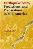 Earthquake Fears, Predictions, and Preparations in Mid-America 9780809322015