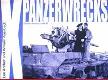 Panzerwrecks X, Lee Archer and William Auerbach, 0984182012