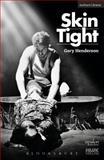 Skin Tight, Gary Henderson, 1472532015