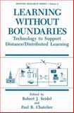Learning Without Boundaries : Technology to Support Distance/Distributed Learning, , 1489912010