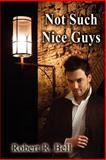 Not Such Nice Guys, Melange Books, 1612352014