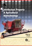 Agricultural Biotechnolgy and Intellectual Property Protection : Seeds of Change, Kesan, Jay P., 1845932013