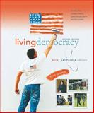 Living Democracy, 2010 Update, Brief California Edition, Shea, Daniel M. and Green, Joanne Connor, 0205792014