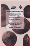 Receptaculitids : A Phylogenetic Debate on a Problematic Fossil Taxon, Nitecki, Matthew H. and Mutvei, Harry, 030646201X