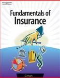 Fundamentals of Insurance, Crews, Tena B., 0538432012
