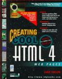 Creating Cool HTML 4 Web Pages, Taylor, Dave, 0764532014