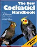 The New Cockatiel Handbook 9780812042016