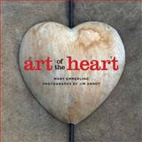 Art of the Heart, Mary Emmerling, 142363201X
