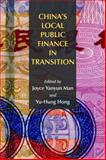 China's Local Public Finance in Transition, , 1558442014