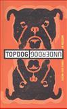 Topdog-Underdog