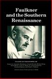 Faulkner and the Southern Renaissance, , 1604732016