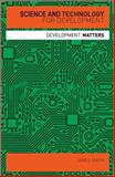 Science and Technology for Development, Smith, James, 1848132018