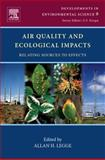 Air Quality and Ecological Impacts : Relating Sources to Effects, , 0080952011