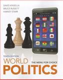 World Politics : The Menu for Choice, Kinsella, David and Russett, Bruce, 1111772010