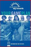 Your Game Plan to Prevent Type 2 Diabetes, National Program and U. S. Department Human Services, 1478242019
