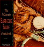 The Ultimate Barbecue Sauce Cookbook, Jim Auchmutey and Susan Puckett, 1563522012