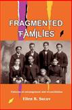 Fragmented Families : Patterns of Estrangement and Reconciliation, Sucov, Ellen, 1933882018