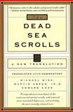 The Dead Sea Scrolls, Michael Wise and Martin G. Abegg, 0060692014