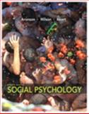 Social Psychology, Aronson, Elliot and Wilson, Timothy D., 020591201X
